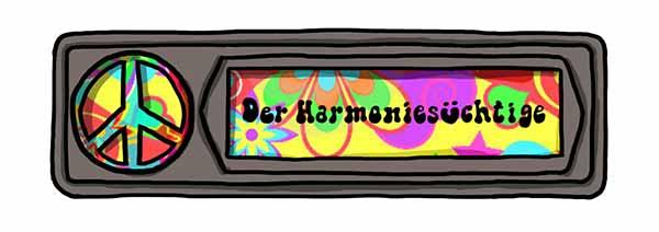 Der Harmoniesüchtige