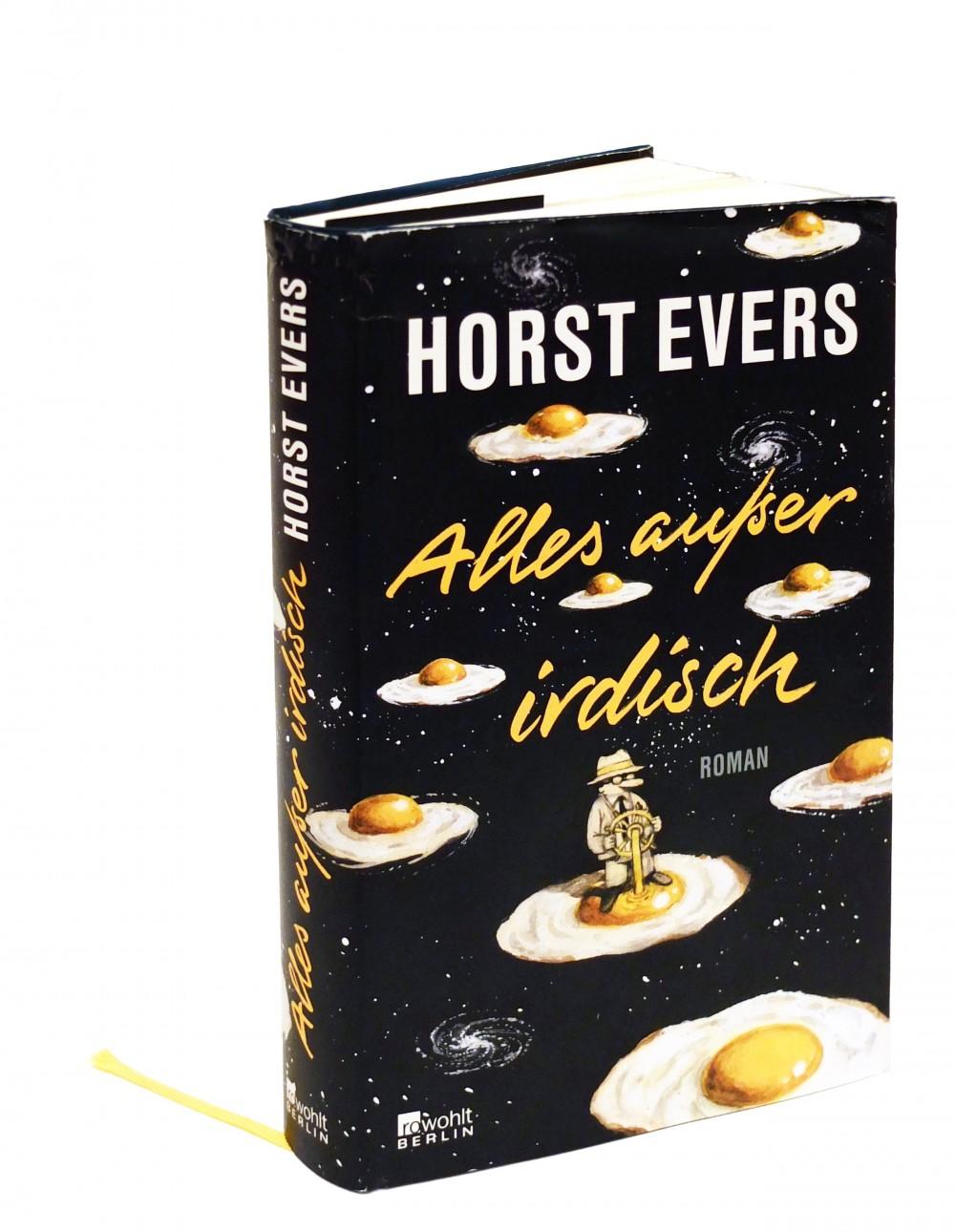 Alles außer irdisch von Horst Evers
